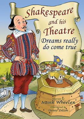 Shakespeare and His Theatre (Spiral bound)