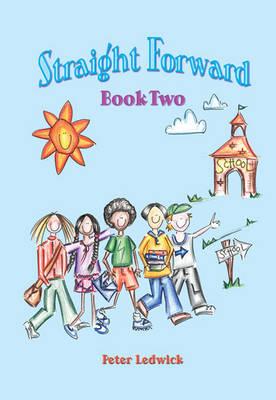 Straight Forward: Bk. 2 (Spiral bound)
