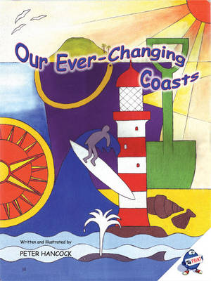 Our Ever-changing Coasts (Spiral bound)