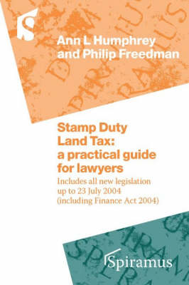 Stamp Duty Land Tax: Practitioners' Handbook (Spiral bound)