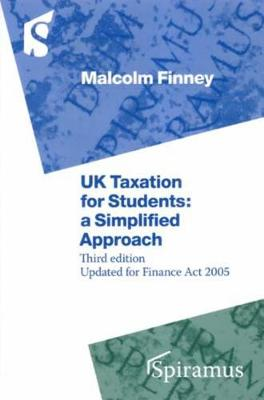 UK Taxation for Students: A Simplified Approach (Paperback)