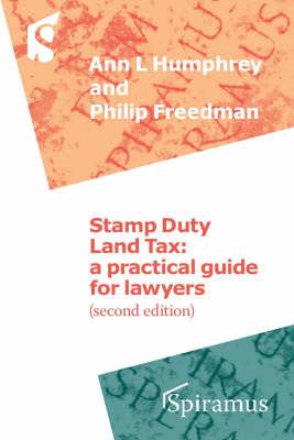 Stamp Duty Land Tax: A Practical Guide for Lawyers - New Edition Updated for Finance Act 2006 (Paperback)