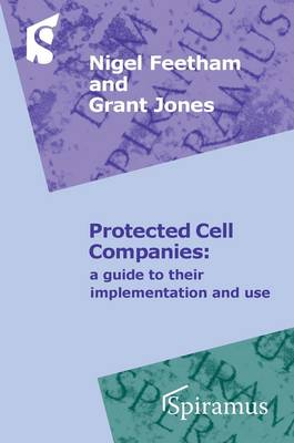 Protected Cell Companies: a Guide to Implementation and Use (Paperback)