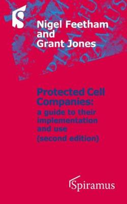 Protected Cell Companies: A Guide to Their Implementation and Use (Paperback)