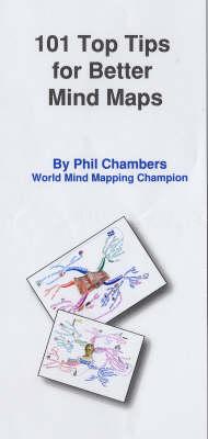 101 Top Tips for Better Mind Maps (Paperback)