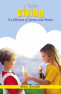 I Value Giving: A Collection of Stories and Poems - I Value S. (Paperback)