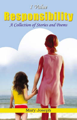 I Value Responsibility: A Collection of Stories and Poems - I Value S. (Paperback)