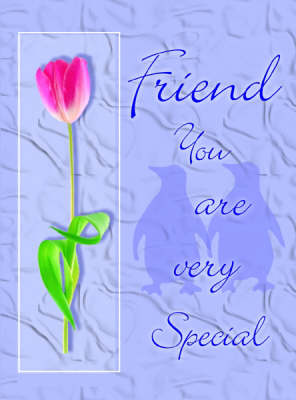 Friend You are Very Special (Hardback)
