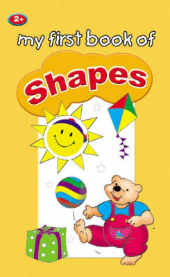Shapes - My First Book of (Hardback)