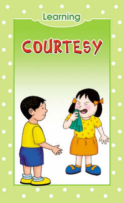Courtesy - Learning S. (Hardback)