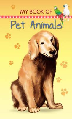 Pet Animals - My Book of... (Board book)