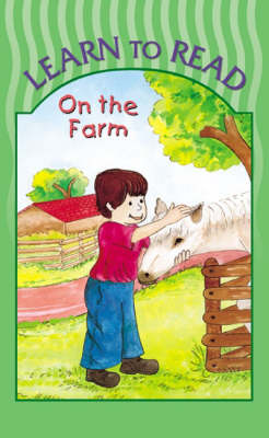 On the Farm - Learn to Read S. (Board book)