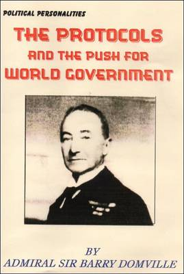 The Protocols and the Push for World Government (Paperback)