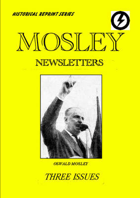 Mosley News Letter: Issue No. 14. January 1948 (Paperback)