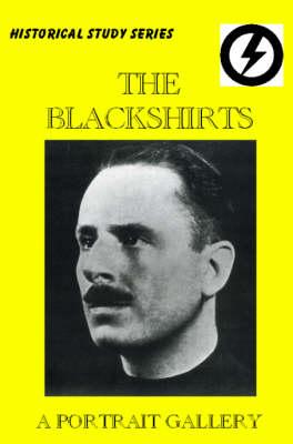 The Blackshirts: A Portrait Gallery (Paperback)