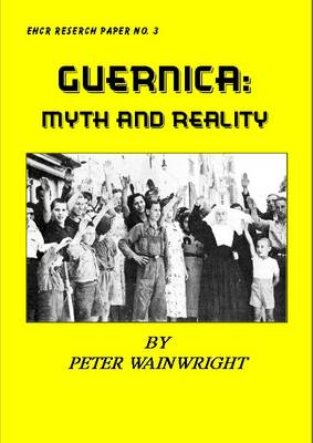 The Guernica Myth and Picasso (Paperback)