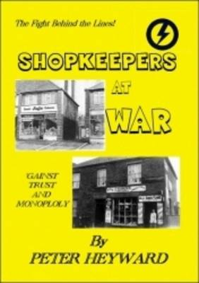 Shopkeepers at War: 'Gainst Trust and Monopoly (Paperback)