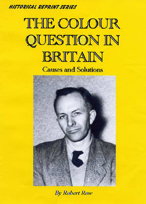 The Colour Question in Britain: Causes and Solution (Paperback)