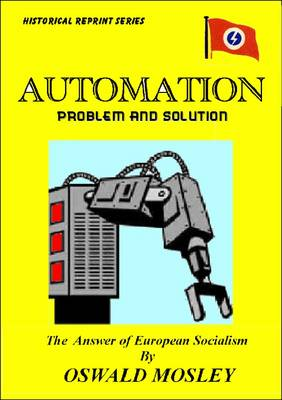 Automation, Problem and Solution: The Answer of European Socialism (Paperback)