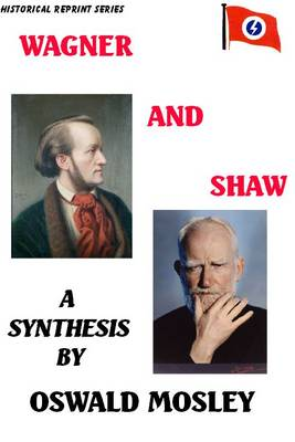 Wagner and Shaw: A Synthesis (Paperback)