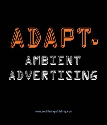 Adapt Ambient Advertising (Hardback)