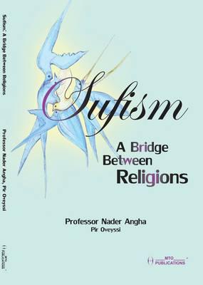 Sufism: A Bridge Between Religions (Paperback)