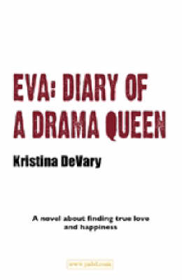 Eva - Diary of a Drama Queen (Paperback)