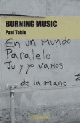 Burning Music (Paperback)