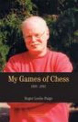 My Games of Chess (Paperback)