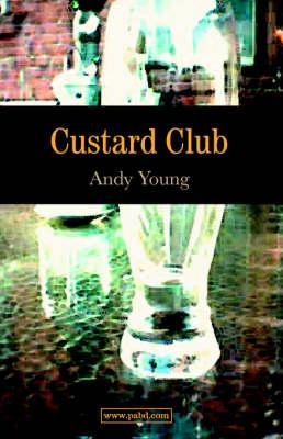 Custard Club (Paperback)