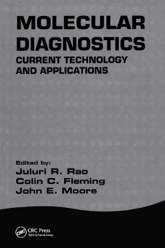 Molecular Diagnostics: Current Technology and Applications (Hardback)