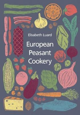 European Peasant Cookery (Paperback)