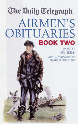 "The ""Daily Telegraph"" Airmen's Obituaries: Bk. 2 (Hardback)"