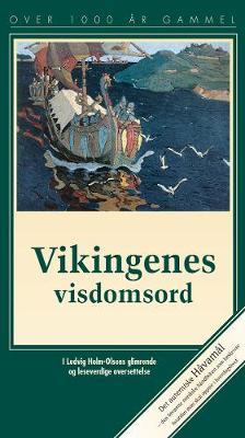 Vikingenes Visdomsord: Havamal (Paperback)