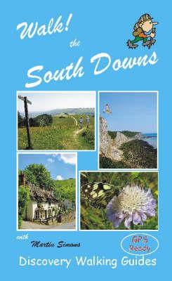 Walk! the South Downs - Walk! (Spiral bound)
