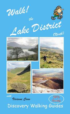 Walk! the Lake District North - Walk! (Spiral bound)
