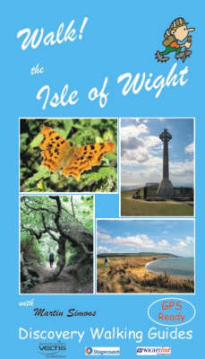 Walk! the Isle of Wight - Walk! (Paperback)