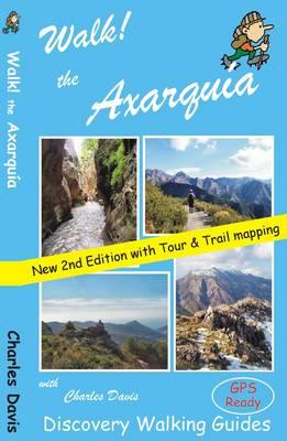 Walk! the Axarquia - Walk! (Paperback)
