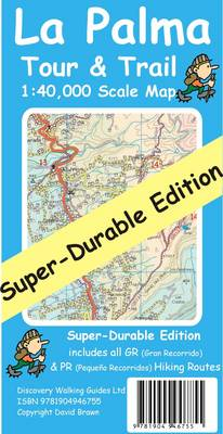 La Palma Tour & Trail Map Super-durable - Tour & Trail Maps (Sheet map, folded)