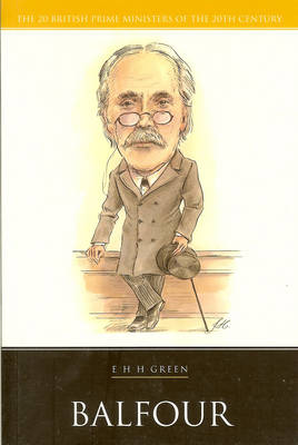 Balfour - 20 British Prime Ministers of the 20th Century (Paperback)