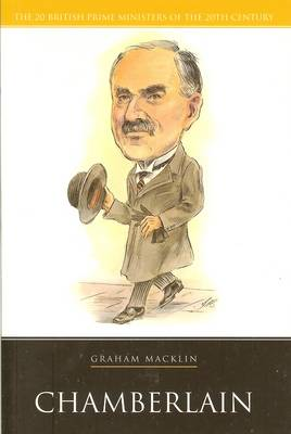 Neville Chamberlain - 20 British Prime Ministers of the 20th Century (Paperback)