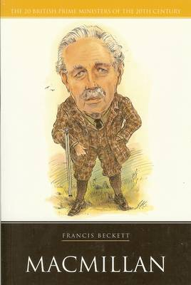 Macmillan - 20 British Prime Ministers of the 20th Century (Paperback)