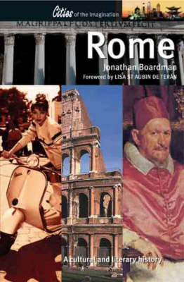 Rome: A Cultural and Literary History - Cities of the Imagination (Paperback)