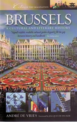 Brussels: A Cultural and Lieratry History (Paperback)
