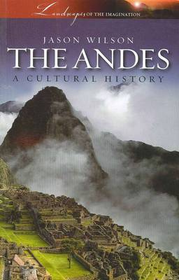 Andes: A Cultural History (Paperback)