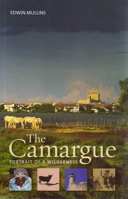 Camargue: Portrait of a Wilderness (Paperback)