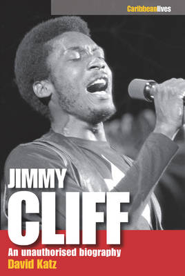 Jimmy Cliff: An Unauthorised Biography (Paperback)