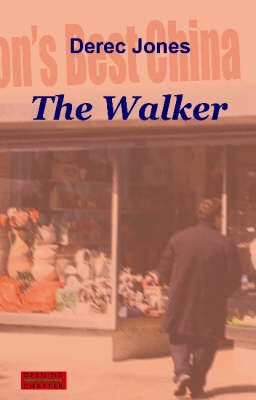 The Walker: and Other Stories (Paperback)