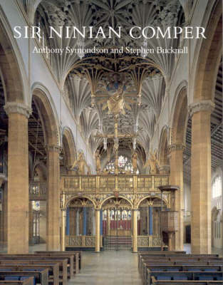 Sir Ninian Comper: An Introduction to His Life and Work, with Complete Gazetteer (Paperback)
