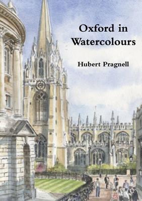 Oxford in Watercolours (Hardback)